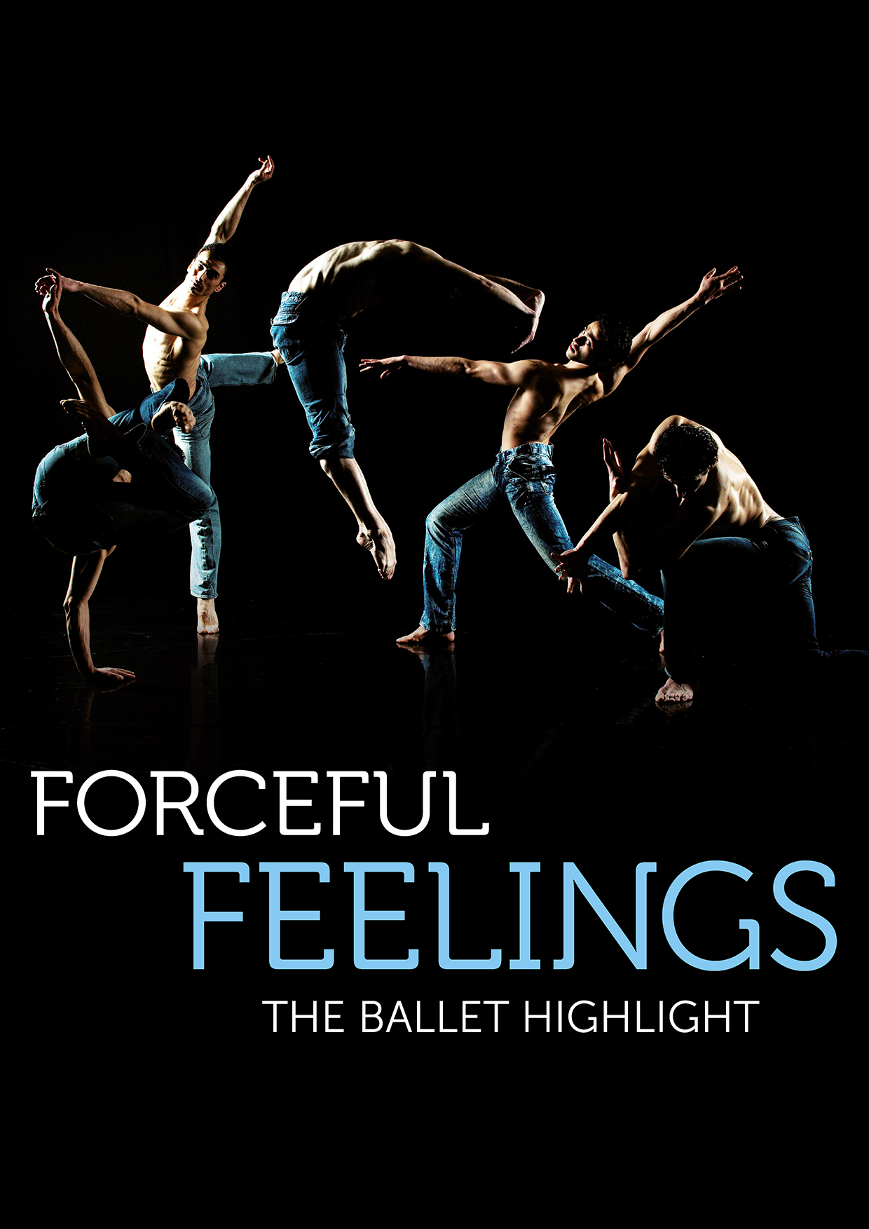 Forceful Feelings - The Ballet Highlight